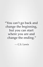 Moving Company Quotes Fascinating You Can't Go Back And Change The Beginning But You Can Start Where
