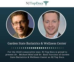 for the third consecutive year in a row nj top docs is proud to present dr michael bilof and dr basil yurcisin of garden state bariatrics wellness