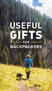 actually useful gifts for backpackers lost purpose struggling to figure out what to get your beloved backpacker this holiday season don