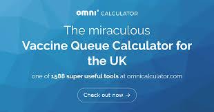 vaccine queue calculator for the uk