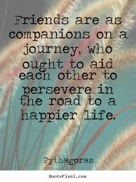 Quotes About Journey Of Friendship