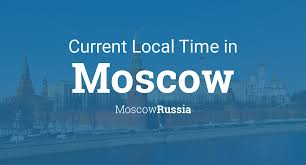 Current Local Time in <b>Moscow</b>, Russia