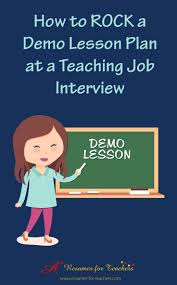 17 best ideas about teaching interview questions how to rock a demo lesson plan at a teaching job interview