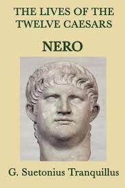 Twelve Caesars The Lives Of The Twelve Caesars Nero Ebook By G Suetonias