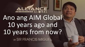 ano ang aim global years ago and years from now ano ang aim global 10 years ago and 10 years from now