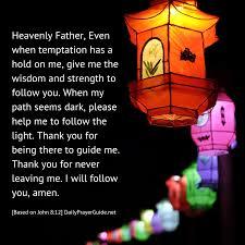 Being The Light A Prayer To Follow The Light Of The World John 8 12