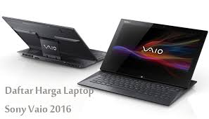 sony vaio laptop. harga sony vaio dan spesifikasinya laptop t