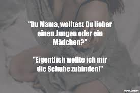 Du Mama Wolltest Du Lieber Einen Jungen Oder Istdaslustigde