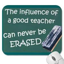 Good Teacher Quotes Beauteous The Influence Of A Good Teacher Can Never Be Erased Bss48