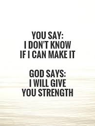 God Give Me Strength Quotes Inspiration God Give Me Strength Quotes Sayings God Give Me Strength Picture