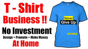 How To Make A Shirt Design At Home Make Money Online T Shirts Design Sell Online No Investment Full Time Job Hindi 2017