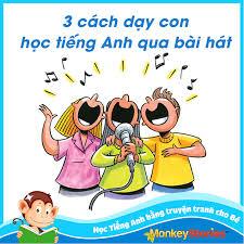 Monkey Stories - 3 CÁCH DẠY TIẾNG ANH QUA BÀI HÁT CHO...