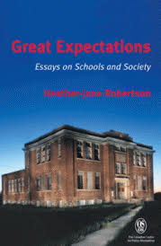 great expectations essays on schools and society canadian  great expectations essays on schools and society