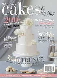 Modern Wedding Magazine Modern Wedding Cakes Issue 19