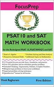 Psat 10 And Sat Math Workbook For The Redesigned Psat 10 Psat Nmsqt And Sat
