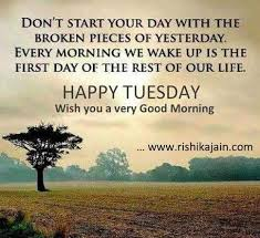 Tuesday Inspirational Quotes Stunning Good Morning Tuesday Beautiful Life Thoughts Good Morning Quotes
