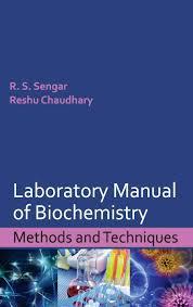 Laboratory Manual Of Biochemistry Methods And Techniques Sengar R S 9789383305025 Amazon Com Books