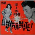 Soul Of Ike & Tina Turner / Dynamite