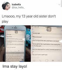 Isabella Lmaooo My 40 Year Old Sister Don't Play ATT LTE 40 PM 40 Adorable Uff I Have No Sister I Need A Sister