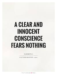 Innocent Beauty Quotes Best of A Clear And Innocent Conscience Fears Nothing Picture Quotes