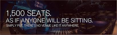 Soundboard Motor City Casino Seating Chart Sound Board Detroit 1 500 Seats As If Anyone Will Be
