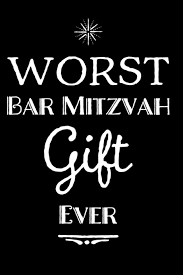 worst bar mitzvah gift ever 110 page blank lined journal bar mitzvah gift idea paperback february 2 2019