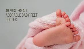 Adorable Must Read Baby Feet Quotes Pregnancy Quotes Pregnancy Quotes