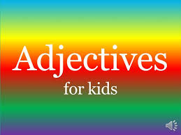ADJECTIVES for kids - YouTube