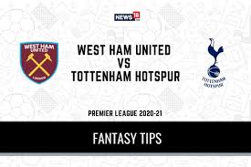 WHU vs TOT Dream11 Predictions, Premier League 2020-21 West Ham United vs  Tottenham Hotspur Playing XI, Football Fantasy Tips