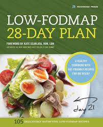 Low Fodmap Diet Chart Low Fodmap 28 Day Plan A Healthy Cookbook With Gut Friendly