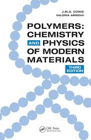 Polymers: Chemistry and Physics of Modern Materials, Third Edition ...
