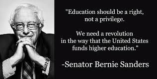 Bernie Sanders Quotes Impressive Better World Quotes Bernie Sanders On College Education