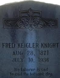 Fred Keigler Knight (1871-1936) - Find A Grave Memorial
