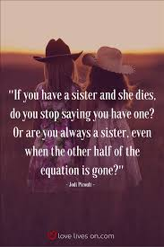 Loss Of A Sister Quotes