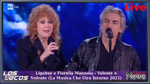 LosLocos Radio - Ligabue e Fiorella Mannoia - Volente o Nolente - La Musica  che Gira Intorno 2021