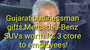 gujarat businessman gifts mercedes benz suvs worth rs 3 crore to employees