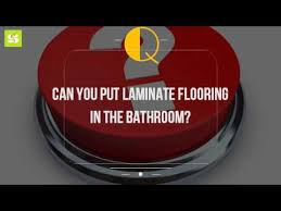 Can You Put Laminate Flooring In The Bathroom?