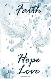 Faith Hope Love Inspirational Quotes Journal Notebook Dot Grid Awesome Quotes Of Inspiration And Hope And Love