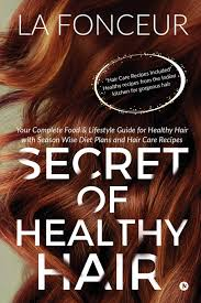 Buy Secret Of Healthy Hair Your Complete Food Lifestyle