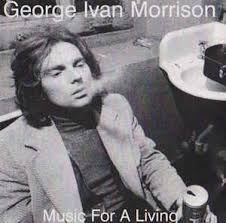 George Ivan Morrison* - Music For A Living (2000, CD) | Discogs