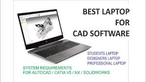 Best Design Software For Mechanical Engineer Best Laptop For Mechanical Engineering For Design Software 2019 Best Laptop For Design Engineers