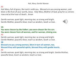 Gentle Mother Quiet Light Ppt Hail Mary Gentle Woman All Powerpoint Presentation