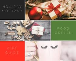 military gift guide series 10 food drink gifts to give with military promotions