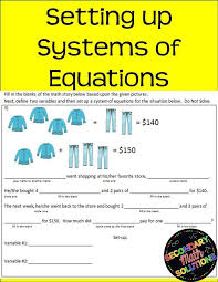 don t our students just word problems especially when systems are involved well this notes page on setting up systems of equations will help them