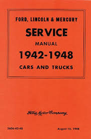 1941 1948 ford lincoln and mercury hardbound service bulletins 1942 1948 ford lincoln mercury car pickup truck service manual reprint