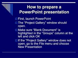 How To Prepare Slides For Ppt Ppt How To Prepare A Powerpoint Presentation Powerpoint