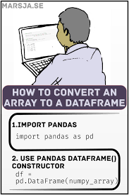 how to convert a numpy array to pandas