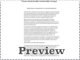 texas soil and water conservation essays homework help texas soil and water conservation essays soil papers essays soil erosion and conservation