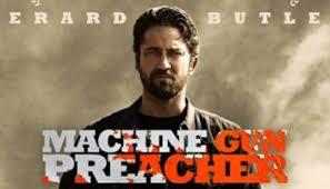 Review Machine Gun Preacher The People S Movies