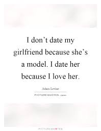 I Love My Girlfriend Quotes Dating with girlfriend quotes love quotes Archives The Modern Day 81